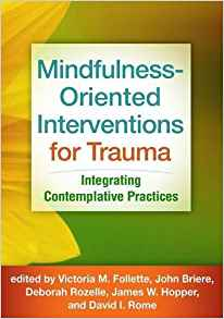 mindfulness-oriented interventions for trauma-booko
