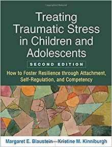 Treatog Traumatic Stress in Cildrem & Adolescents- book